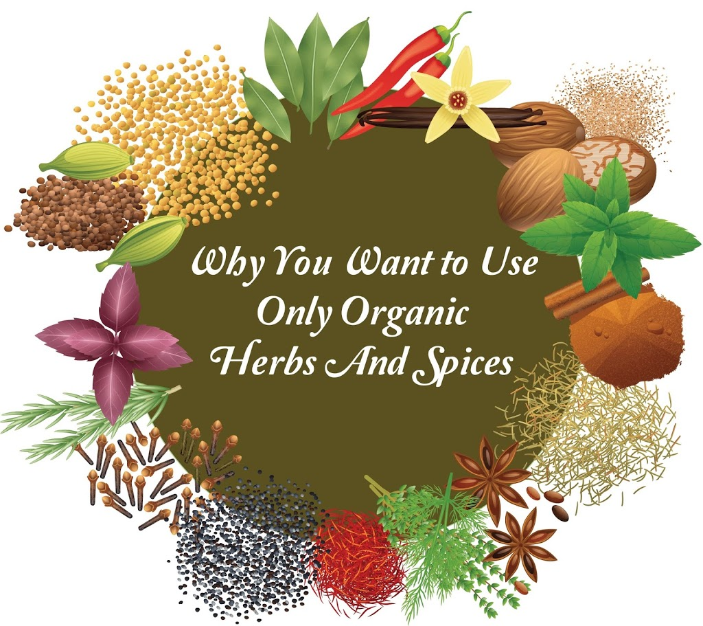 Why You Want To Use Organic Herbs And Spices – healthcute.com